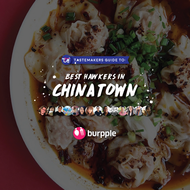 Tastemakers Guide to Best Hawkers in Chinatown