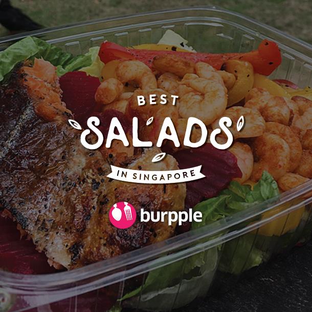 Best Salads in Singapore
