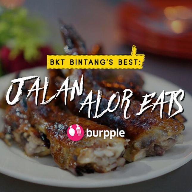 Bukit Bintang's Best: Jalan Alor Eats