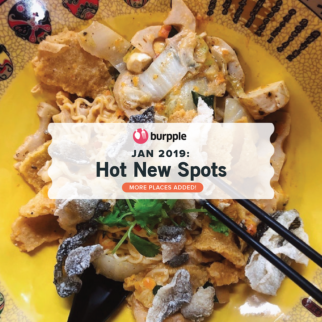 New Restaurants, Cafes and Bars in Singapore: January 2019