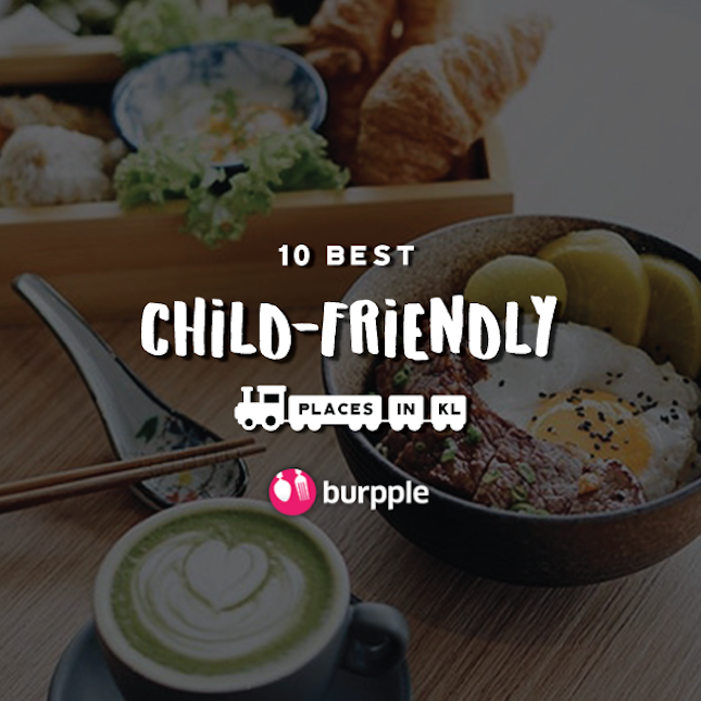 10 Best Child-Friendly Places In Kuala Lumpur