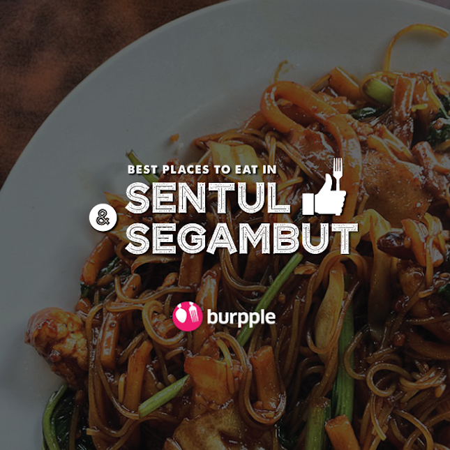 Best Places To Eat In Sentul and Segambut