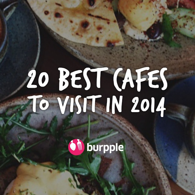 20 Best Cafes To Visit In 2014