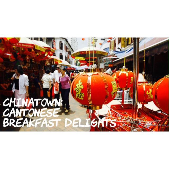 Chinatown: Cantonese Breakfast Delights