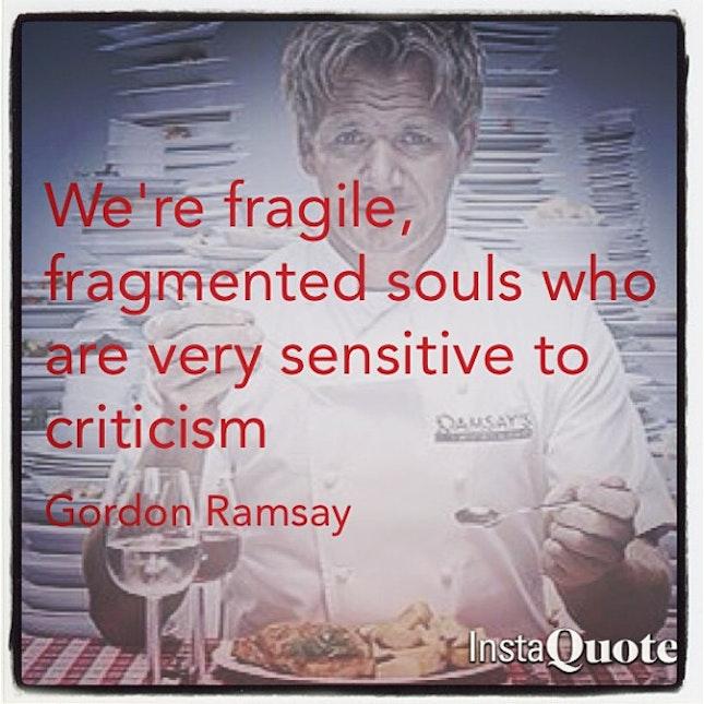 Quotes Chef Gordonramsey Food Cuisine Critics