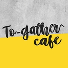 To-gather Cafe
