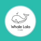Whale Lala Cafe